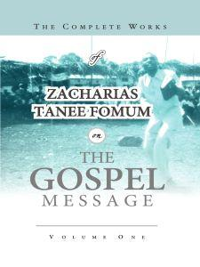 The Complete Works of Z.T. Fomum on the Gospel Message