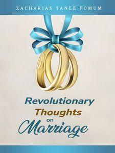 Life-changing Thoughts On Marriage